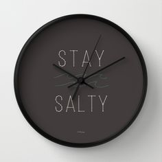 Stay Salty Wall Clock, http://society6.com/analulouise