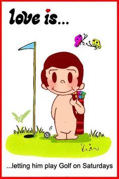 love is… letting him play golf on Saturdays « Love is… Comics by Kim Casali