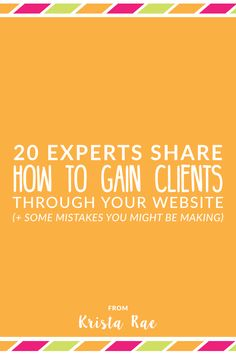 Wouldn't it be nice if getting clients through your website was easy? Well today 18 experts are sharing how to gain clients through your website! They're also weighing-in on some mistakes you might be making. Business Advice, Business Entrepreneur, Business Marketing, Internet Marketing, Online Business, Content Marketing, Digital Marketing, Business Coaching, Marketing Communications