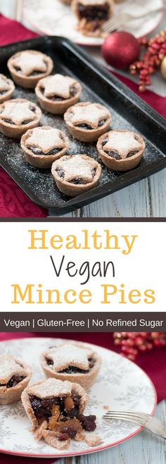 Healthy Vegan Mince Pies are incredibly easy to make and a treat for the entire family. Best of all, they are super yummy and free from gluten, flour and refined sugar.