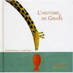 Guido Pigni - L'histoire de girafe by Ronald Hermsen