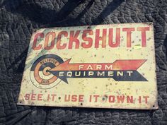 Old Farm Equipment Sign.  Photo by Frederick Meekins
