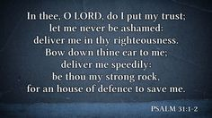 Daily Bible Verse Psalm 31:1-2