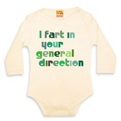 I Fart In Your General Direction onesie. This website has lots of other film onesies and an equal opportunities clothing section :D