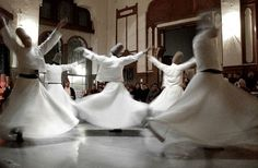 Whirling Dervishes of Turkey, truly remarkable!