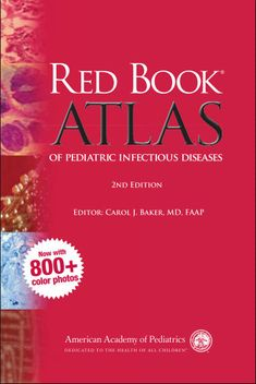 Red Book Atlas of Pediatric Infectious Diseases – AAP 2nd Edition [PDF]- Carol J – Free Medical Books