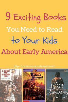 9 Exciting Books You Need to Read to Your Kids About Early America