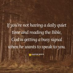 """A lot of us think we're too busy to listen for God's response. But we have to take the time to tune in and listen, because God is speaking. Job 33:14 says, """"God does speak — sometimes one way and sometimes another — even though people may not understand it"""" (NCV)."""