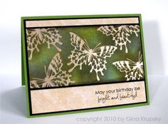 Love the background with these embossed butterflies by Gina Krupsky. Through the years I amassed screenshots of cards I liked on my desktop and am now organizing so I can find them.