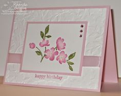 by Rhonda: Painted Blooms, Something to Say, Spring Flowers embossing folder, & more. All supplies from Stampin' Up!