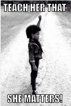 Life is more then wearing weaves and dressing cute. Teach her to be a strong black women. Teach her History, that's what matters Black Power, Black Girls Rock, Black Girl Magic, Mantra, Leadership, Vídeos Youtube, By Any Means Necessary, Out Of Touch, Black History Facts