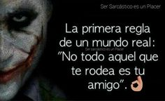 Joker Frases, Joker Quotes, Bitch Quotes, Dog Quotes, Good Wife Quotes, Quotes En Espanol, Joker And Harley Quinn, Spanish Quotes, People Quotes