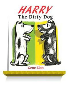 Carole's Chatter: Harry The Dirty Dog by Gene Zion (pictures Margaret Bloy Graham) I Can Read Books, Black And White Dog, Little Books, Book Format, Dog Pictures, Book 1, Childrens Books, Quotations, Harry Harry