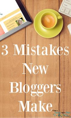 3 mistakes new bloggers make and how to avoid them! Blogging tips,and advice about hosting, themes, and platforms.