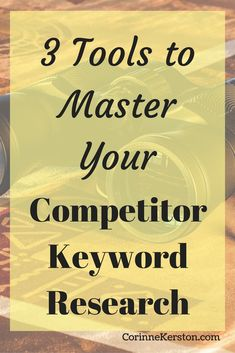 3 Tools to Master Your Competitor Keyword Research via /corinneck/ Make Money Blogging, Way To Make Money, Competitive Intelligence, Gain Followers, Work From Home Tips, How To Gain Confidence, Blogging For Beginners, Blog Tips, Research