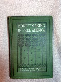 """American Vintage Book, """"Money Making in Free America"""" Copyright 1909 by AmericanVintageAve on Etsy"""