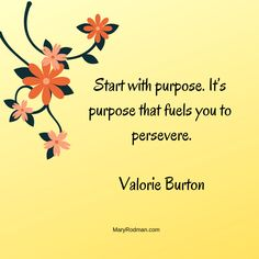 Quote by Valorie Burton