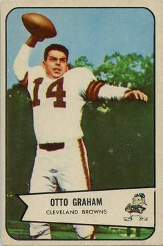 Nfl Football Players, Football Memorabilia, Football Cards, Baseball Cards, Cleveland Browns History, Cleveland Browns Football, American Football League, National Football League, Otto Graham