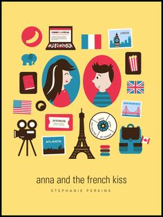 What's Up?: Última Lectura: Anna and the French Kiss (Un beso en París) - Stephanie Perkins