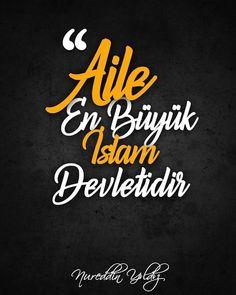 Aile en büyük islam devletidir.  [Nureddin Yıldız Hocaefendi]  #nureddinyıldız #nureddinyıldız #hoca #alim #aile #devlet #anne #baba #islam #hayırlıcumalar #ilmisuffa Ramadan Decorations, Allah Islam, Arabic Calligraphy, Heart, Handsome Quotes, Islamic Art, Quotes, Arabic Calligraphy Art, Allah