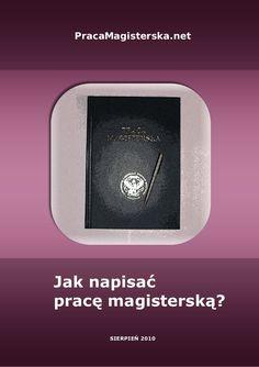 Poradnik na temat pisania pracy magisterskiej. Możesz go także otrzymać na stronie www.PracaMagisterska.net