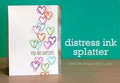 Distress Ink Splatter Video by Jennifer McGuire Ink