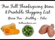 FREE- Full Thanksgiving Menu and Shopping List- Grain free, Paleo and healthy recipes