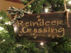 "Primitive sign ""Reindeer Crossing"" by Cherriesprimitives on Etsy https://www.etsy.com/listing/211613130/primitive-sign-reindeer-crossing"