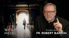 Fr. Robert Barron on Why Catholics Leave the Church