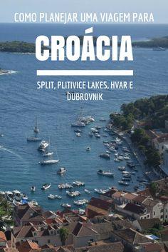 Aprenda como planejar uma viagem para a Croácia, passando por Split, Plitivice Lakes, Hvar e Dubrovnik. http://www.viagememdetalhes.com.br/planejando-sua-viagem-para-a-croacia/