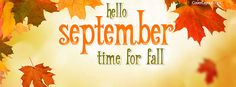 Hello September Time For Fall Facebook Cover coverlayout.com