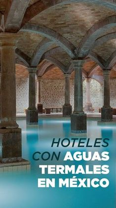 Hotels with hot springs, true sanctuaries of relaxation Europe Travel Tips, Places To Travel, Travel Destinations, Places To Visit, Visit Mexico, Hotels, Mexico Travel, Mexico Vacation, Hot Springs