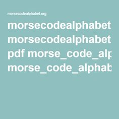 morsecodealphabet.org pdf morse_code_alphabet.pdf