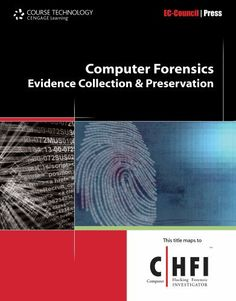 Computer Forensics: Investigation Procedures and Response: 1 by EC-Council, http://www.amazon.com/dp/B00B8NYF2C/ref=cm_sw_r_pi_dp_Gbj3sb0ZD0YV7