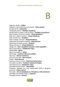 Medicamentos Homeopáticos – Sintomas de A a Z 14 B Bagunçar, ato de – Sulphur Balançar a cadeira para trás e para frente –...