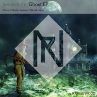 Smokefade - Ghost EP by RockRiverRecords on SoundCloud