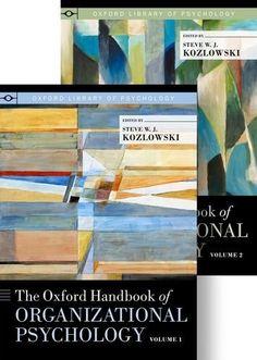 The Oxford Handbook of Organizational Psychology, Two-Volume Set (Oxford Library of Psychology) by Steve W. J. Kozlowski, http://www.amazon.com/dp/0195342828/ref=cm_sw_r_pi_dp_yGcxrb0Z5Y9G2