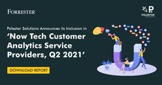 """Polestar Solutions & Services is thrilled to be recognized by Forrester in their """"𝗡𝗼𝘄 𝗧𝗲𝗰𝗵: 𝗖𝘂𝘀𝘁𝗼𝗺𝗲𝗿 𝗔𝗻𝗮𝗹𝘆𝘁𝗶𝗰𝘀 𝗦𝗲𝗿𝘃𝗶𝗰𝗲 𝗣𝗿𝗼𝘃𝗶𝗱𝗲𝗿𝘀, 𝗤𝟮 𝟮𝟬𝟮𝟭"""" 𝗿𝗲𝗽𝗼𝗿𝘁 as the 𝘁𝗼𝗽 𝟰𝟬 𝗖𝘂𝘀𝘁𝗼𝗺𝗲𝗿 𝗔𝗻𝗮𝗹𝘆𝘁𝗶𝗰𝘀 𝗦𝗲𝗿𝘃𝗶𝗰𝗲 𝗣𝗿𝗼𝘃𝗶𝗱𝗲𝗿𝘀 across the globe. Top 40, Globe, Tech, Digital, Speech Balloon, Technology"""