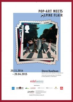 """Pop Art Meets Alpine Flair"" Steve Kaufman Pop Art Exhibition Featuring The Beatles at the Hotel Edelweiss in Obertauern, Austria"