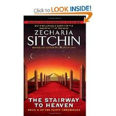 The Stairway to Heaven: Book II of the Earth Chronicles (The Earth Chronicles) by Zecharia Sitchin Best Books For Men, Good Books, Books To Read, My Books, Latest Scientific Discoveries, Celestine Prophecy, Heaven Book, Ancient Mysteries, Stairway To Heaven