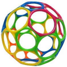 Easy to catch ball, flexible, sturdy and colorful. O-ball.  From 3 months on.