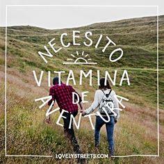"2,831 Me gusta, 26 comentarios - Lovely Streets (@lovelystreetsofficial) en Instagram: ""¡Lo que necesito yo son vitaminas de aventura en bote! -  What I need is a good shot of adventure…"""