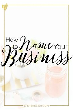 First steps in launching your own event business how to be an how to name your business and make it stick reheart Gallery