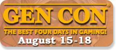 Chronicle City will be at Gen Con Indy 2013!   Gen Con: The Best Four Days in Gaming! is the largest and most prominent annual gaming conventions in North America. Gen Con is held at the Indiana Convention Center in Indianapolis, IN.