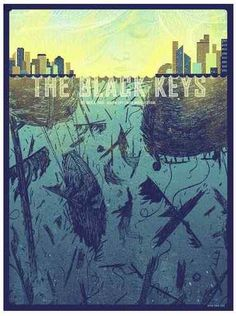 """THE BLACK KEYS POSTER BY KEVIN TONG. This is the poster that's hanging on the back of Nick's door on """"New Girl."""""""