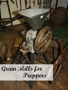 Great grain mills for preppers and homesteaders! Today's grain mills are a little more high-tech than this one. Photo by Lionel Allorge