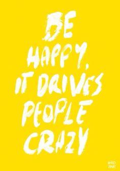 #behappy #crazy #positivity