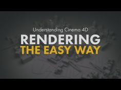 Simplify How You Render in Cinema 4D - Lesterbanks