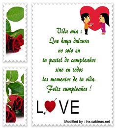 frases de cumpleaños para mi enamorado,frases de cumpleaños para mi enamorado : http://lnx.cabinas.net/mensajes-de-cumpleanos-para-mi-novio/