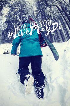 How do you #LivePlayDo? Share your adventure photos.